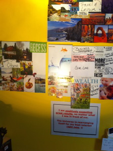 This is my vision board. I add to it over time. It helps me focus on where I think I'm heading.